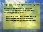 hope as a result of righteousness by faith161