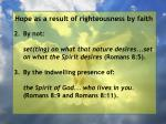 hope as a result of righteousness by faith164