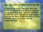 hope as a result of righteousness by faith170
