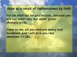 hope as a result of righteousness by faith172