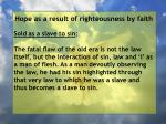 hope as a result of righteousness by faith184
