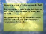 hope as a result of righteousness by faith187