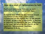 hope as a result of righteousness by faith188