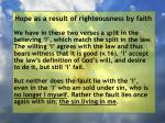 hope as a result of righteousness by faith192