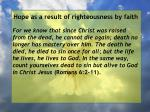 hope as a result of righteousness by faith215