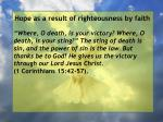 hope as a result of righteousness by faith232