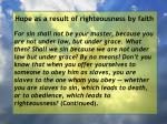 hope as a result of righteousness by faith238
