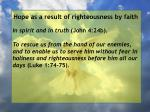 hope as a result of righteousness by faith38