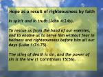 hope as a result of righteousness by faith39