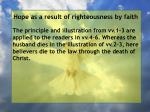 hope as a result of righteousness by faith44