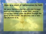hope as a result of righteousness by faith47