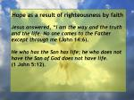 hope as a result of righteousness by faith56