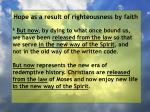 hope as a result of righteousness by faith72