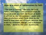 hope as a result of righteousness by faith75