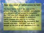 hope as a result of righteousness by faith98