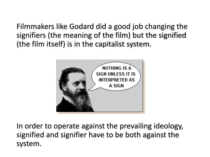 Filmmakers like Godard