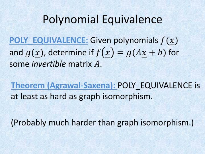 Polynomial Equivalence