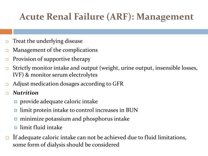 Acute Renal Failure (ARF): Management