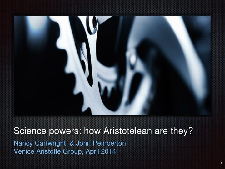 science powers how aristotelean are they n.