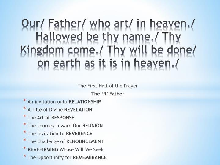 The First Half of the Prayer