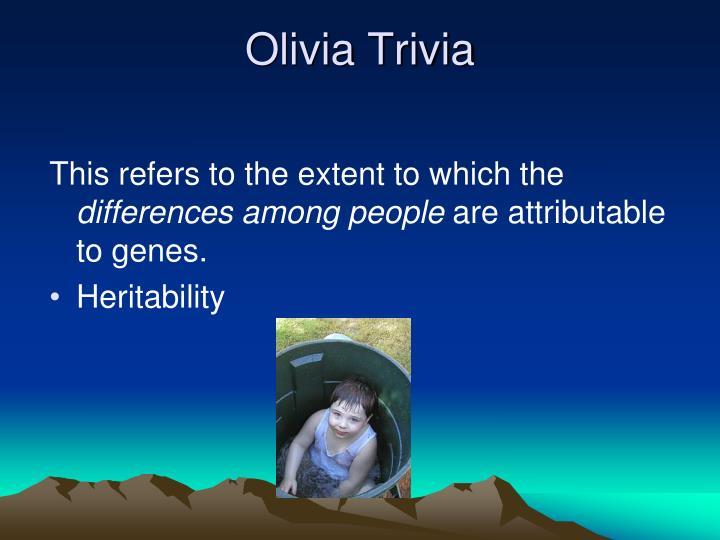 Olivia Trivia