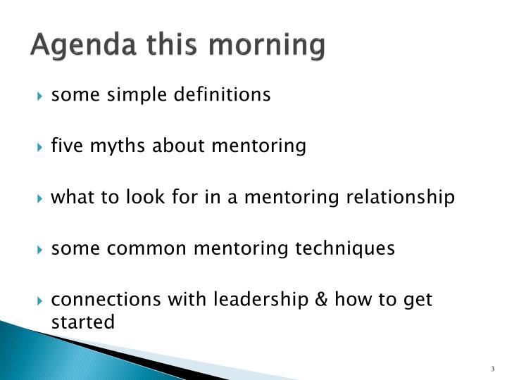 Agenda this morning