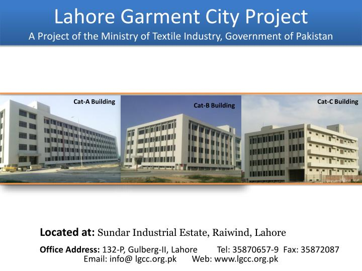 PPT - Lahore Garment City Project A Project of the Ministry