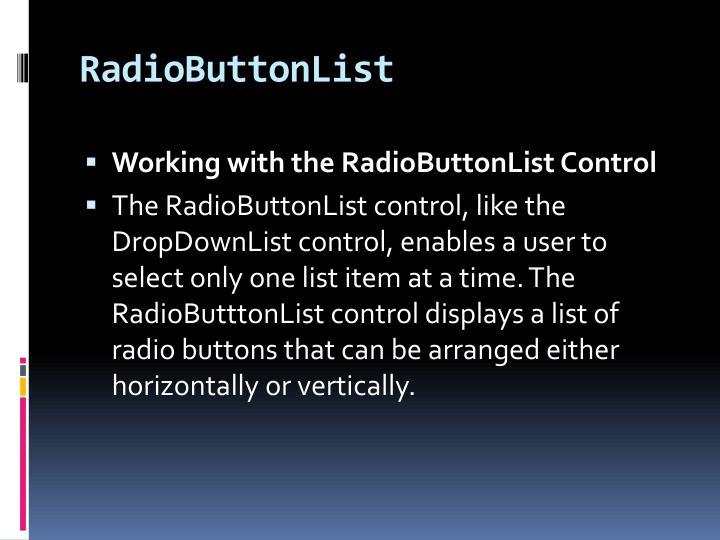RadioButtonList