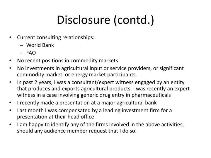 Disclosure contd
