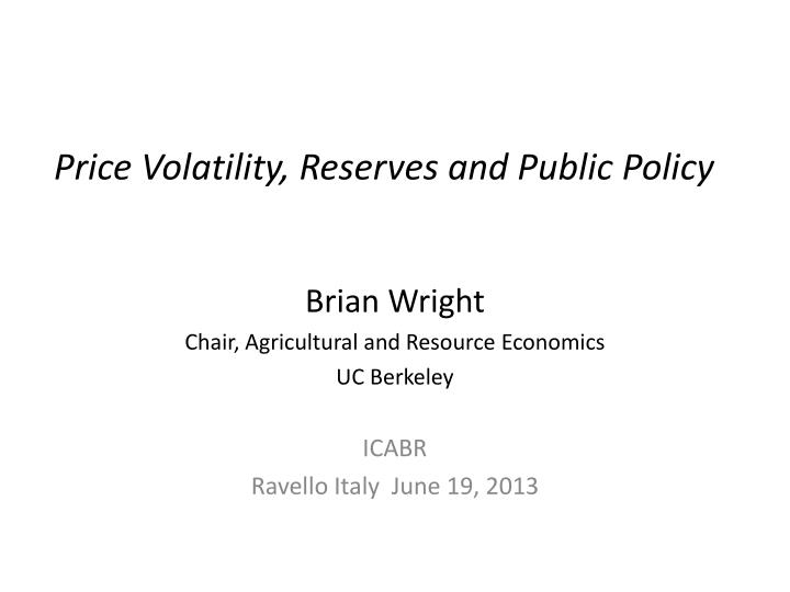 Price volatility reserves and public policy