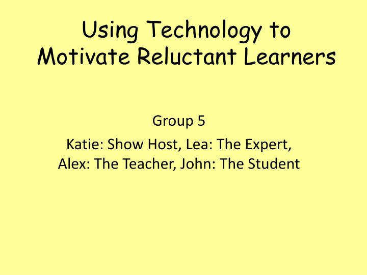 using technology to motivate students to The study investigated the motivational effects of computer technology on writing instruction and performance of 5th-grade students the participants (students and instructors) were engaged in preparatory sessions to take the michigan educational assessment program (meap) test.