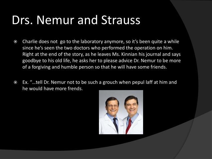 Drs. Nemur and Strauss