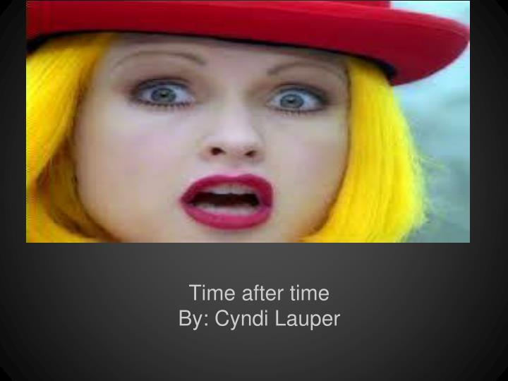 Time after time by cyndi lauper