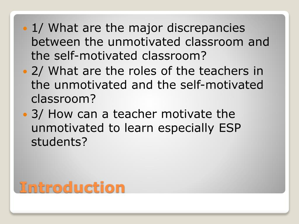 PPT - THE UNMOTIVATED AND SELF-MOTIVATED CLASSROOMS HOW TO