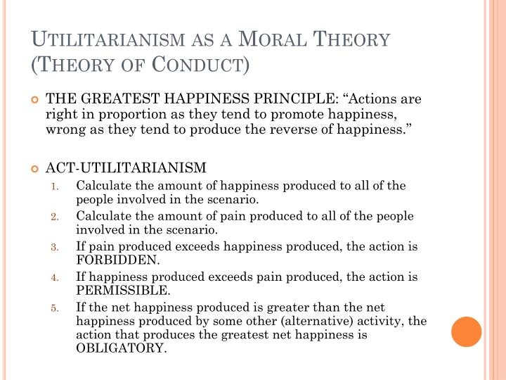 Utilitarianism as a Moral Theory