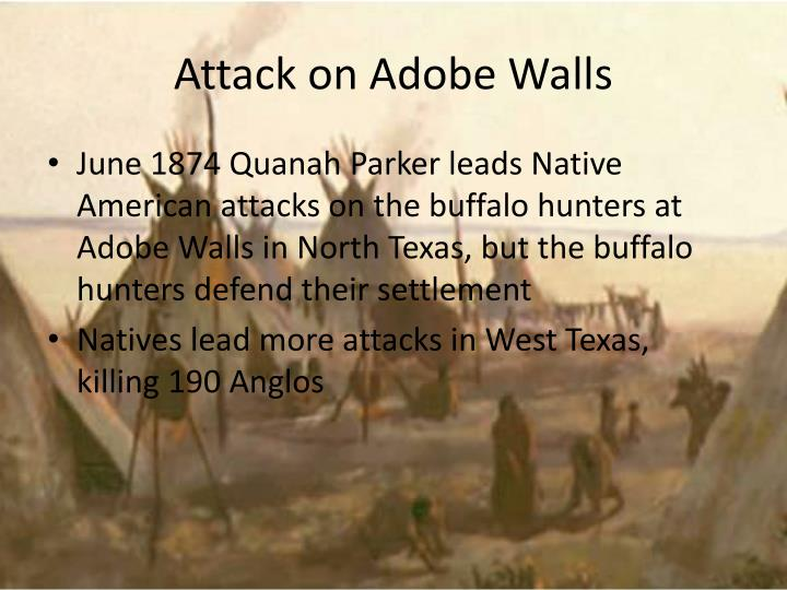 Attack on Adobe Walls