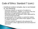code of ethics standard 7 cont