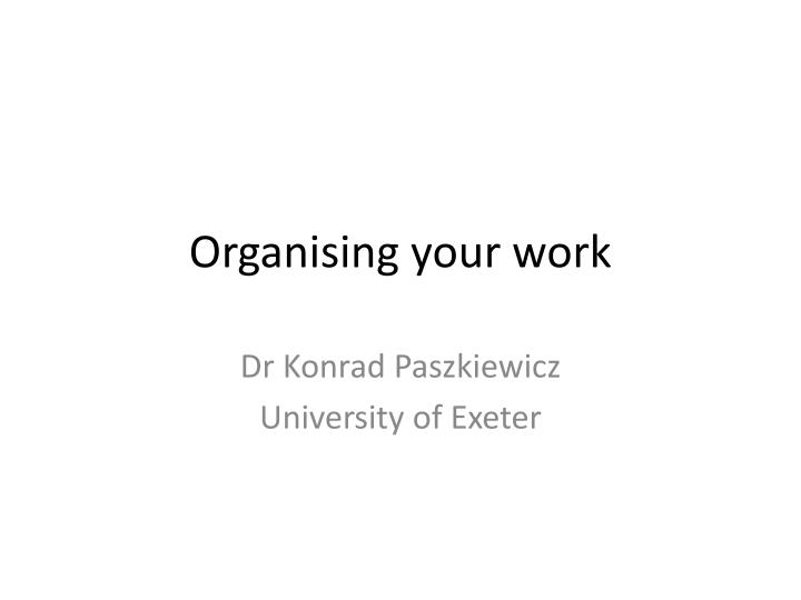 organising your work n.