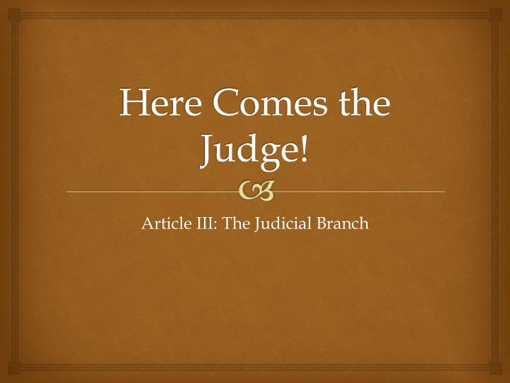 here comes the judge n.