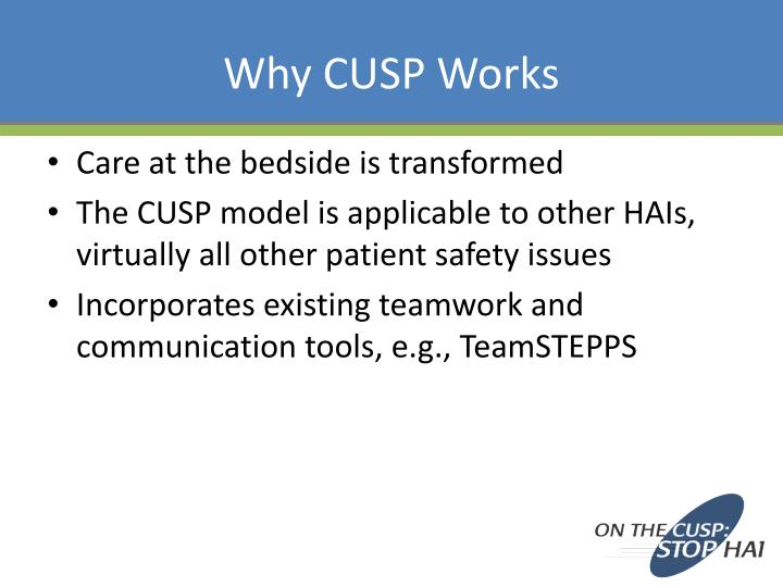 Why CUSP Works