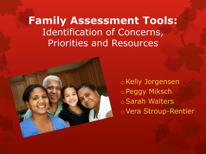 family assessment 2 Family assessment contemporary and cutting-edge strategies family assessment 2nd edition by len sperry and publisher routledge save up to 80% by choosing the etextbook option for isbn.