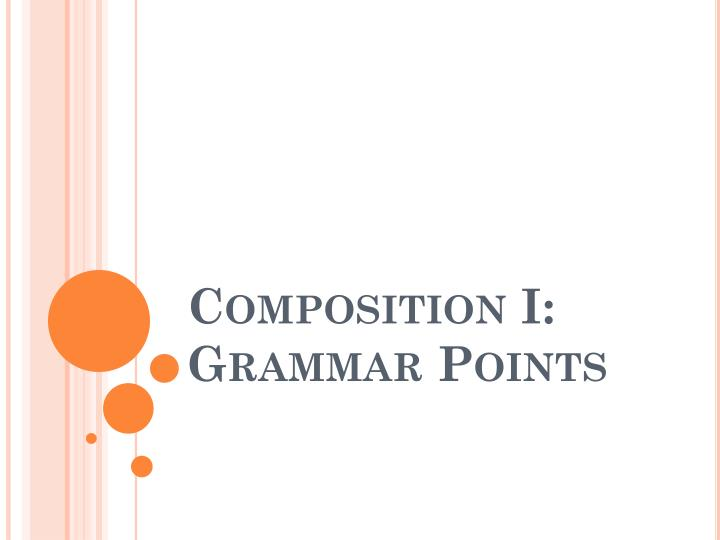 composition i grammar points n.