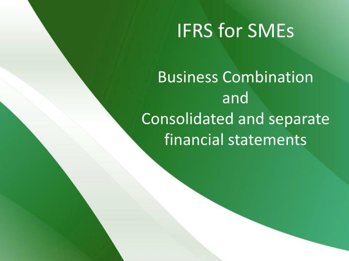 ifrs for smes business combination and consolidated and separate financial statements n.