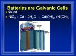 batteries are galvanic cells3