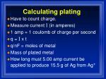 calculating plating