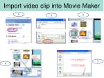 import video clip into movie maker