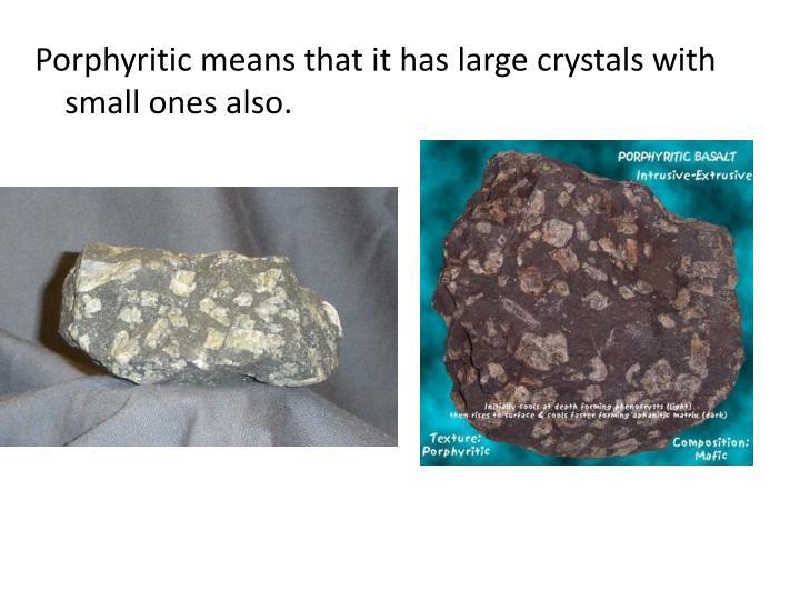 Porphyritic
