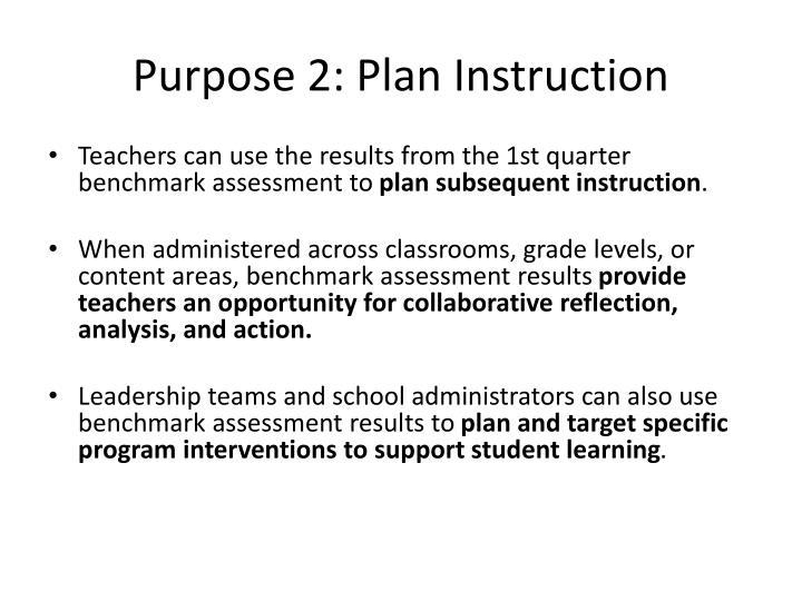 Purpose 2: Plan Instruction
