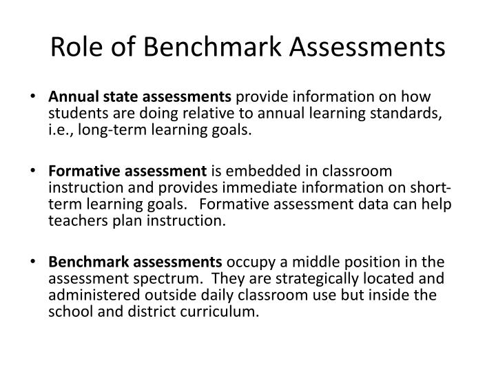 Role of Benchmark Assessments