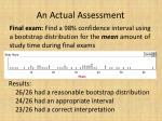 an actual assessment